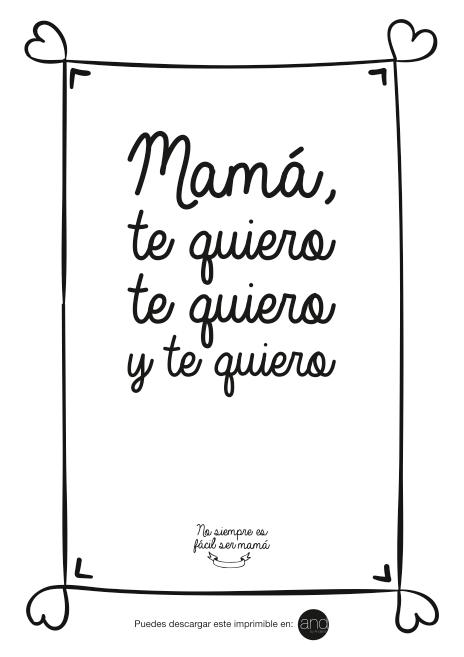 Mama, te quiero, te quiero y te quiero